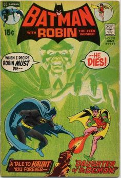 Batman #232  First appearance of Ra's Al Ghul