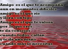 Poema a un amigo Quotes, Truths, Poems, Tips, Places, Qoutes, Dating, Quotations, Shut Up Quotes