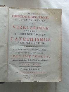 Een oud boek uit 1780 over de Heidelbergse Catechismus.  Foto: G.J. Koppenaal - 9/10/2014.