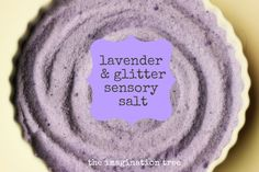 Lavender and Glitter Sensory Salt - The Imagination Tree