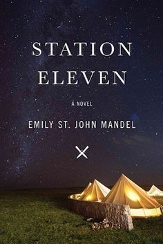 Oooh I want the pretty hardback!! Station Eleven by Emily St. John Mandel | The 24 Best Fiction Books Of 2014