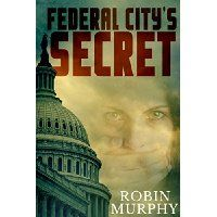 #Book+Review+of+#FederalCitysSecret+from+#ReadersFavorite  Reviewed+by+Author+Anna+del+C.+Dye+for+Readers'+Favorite…