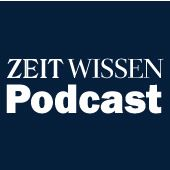 ZEIT Wissen Podcast