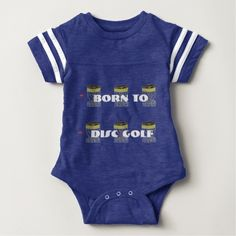 The Born to Disc Golf baby onsie Tee Shirt