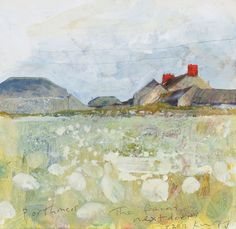 Kurt Jackson: The farm next door. Porthmeor October 2012 Campden Gallery, fine art, Chipping Campden, camden gallery, contemporary, contempo...