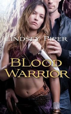 #CoverReveal Blood Warrior (Dragon Kings #2) by Lindsey Piper. Expected publication: July 30th 2013 by Pocket Books