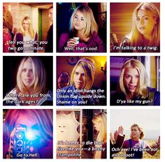 Rose Tyler. Funny in her own annoying little way. Gotta love her :D