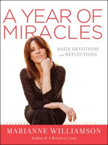 Now in Paperback: A Year of Miracles: Daily Devotions and Reflections by Marianne Williamson