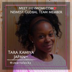 HeyMomi.com Welcomes Tara Kamiya Our New International Blogger From Japan!