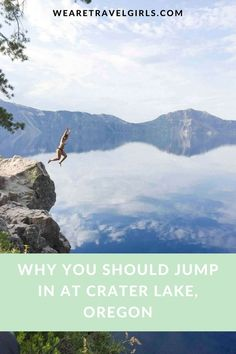 WHY YOU SHOULD JUMP IN AT CRATER LAKE: I recently went on a coastal road trip through California and Oregon and stopped at one of the most beautiful places I've ever seen, possibly in both the States and internationally. Crater Lake in Oregon is full of saturation and beauty, you get everything from lush green forests to the deep blue Lake and in this post I share why you should visit Crater Lake, and also to jump in! By Shannon Guerrero for http://WeAreTravelGirls.com