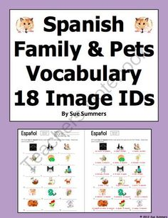 Spanish Family & Pets Vocabulary 18 IDs Worksheet - La Familia from Sue Summers on TeachersNotebook.com -  (2 pages)  - Great for introducing and reviewing vocabulary.