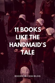 11 dystopian books to read if you're loving The Handmaid's Tale season 2. Filled with great book club ideas for women! #handmaidstale #bookclub #booklist