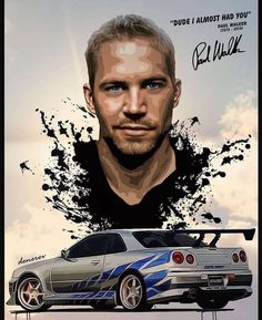 Paul Walker Poster, Paul Walker Car, Paul Walker Tribute, Nissan Gtr R34, R34 Gtr, Movie Fast And Furious, Furious Movie, Skyline Gtr R34, Nissan Skyline