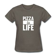 Pizza is Life T-Shirts