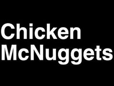 How to Pronounce Chicken McNuggets McDonald's Dinner Menu Nutrition Calories Monopoly Game Mcdonalds Chicken, Mcdonald Menu, Mcdonald's Restaurant, How To Pronounce, Chicken Bites, Menu Items, Dinner Menu, Nutrition