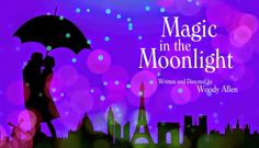 #pinoftheday #MagicInTheMoonlight by #woodyallen #movie #review