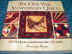 Ohhhh we have been waiting very impatiently for this book to arrive! The book 'The Civil War Anniversary Quilts: 150 Blocks to Commemorate 150 Years' by Rosemary Youngs is here!   The price for the book is $27.99     The fabric collection 'Civil War Ladies' designed by Judie Rothermel for Marcus fabrics was designed with many of the fabrics included in the book in mind.  And we have the entire fabric line in the shop also :)