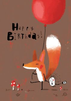 Greeting Cards This cute little illustration looks great and is very simple. I love when simple illustrations look great and effective as complicated illustrations tend to look busy and unclear. Fuchs Illustration, Illustrations And Posters, Children's Book Illustration, Happy Birthday Cards, Birthday Greetings, Birthday Wishes, Birthday Sweets, Art Fox, Cute Art