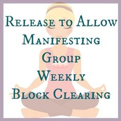 Release limiting beliefs, clear energy blocks, get guidance from your guides http://tracygaudet.com/release-to-allow-manifesting-group/