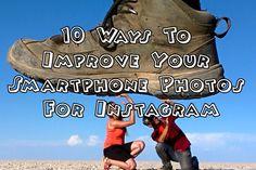Always Wanderlust 10 Ways To Improve Your Smartphone Photos For Instagram image 2