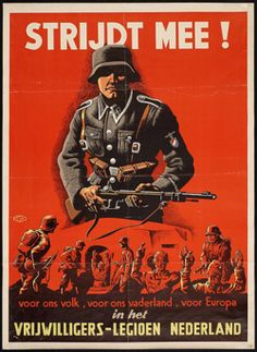"Dutch nazi propaganda ""Join the battle! For our people, for our fatherland, for Europe! Join the Dutch volunteers legion"" SS Recruitment poster"