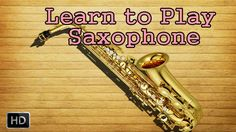 Learn How to Play #Saxophone - Geetham Kamalaja Dala Vimala - Basic Lessons for Beginners - Saxophone Basics