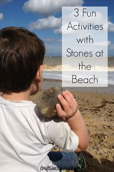 3 Fun Activities with Stones at the Beach