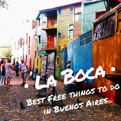 La Boca, Buenos AIres, Argentina: The Best Free Things to Do & See! -- The Borderless Project Argentina South America, South America Travel, Argentine Buenos Aires, South American Countries, Argentina Travel, Free Things To Do, Central America, The Places Youll Go, Trip Planning
