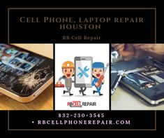 We Are One Of The Cell Phone Laptop Repair Houston Tx Our Technicians Will Fix Your Broken Iphone Ipad Computer Or Other Device So That It Works As