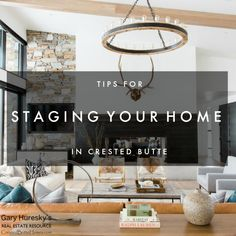 Tips for Staging Your Home in Crested Butte Real Estate Staging, Rearranging Furniture, Real Estate Articles, Neutral Walls, Crested Butte, Home Staging, Curb Appeal, Range, Advice