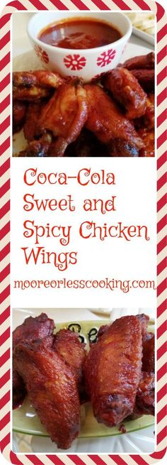 Coca-Cola Sweet and Spicy Chicken Wings  Coca-Cola Sweet and Spicy Chicken Wings! These zesty and very flavorful melt- in- your- mouth chicken wings will be a hit at your next holiday get together! #SmartWayToShareJoy #ad