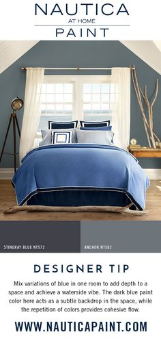 An Endless Sea of Blue Bedroom   Mix variations of blue in one room to add depth to a space and achieve a waterside vibe. The dark blue paint color here acts as a subtle backdrop in the space, while the repetition of colors provides cohesive flow. Find these paint colors and more collections by Nautica at Home at http://www.nauticapaint.com/