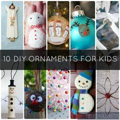 10 Fun Ornaments to Make With Your Kids! These are awesome!!