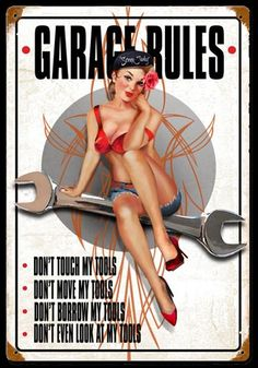 Click to find out more about Garage Rules Pin Up Girl Sign