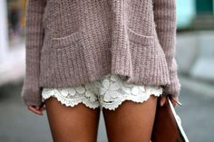 Love these little lace shorts paired with a chunky sweater. Need to find a pair for this spring!