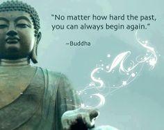 Não importa quão difícil foi o passado, você sempre pode começar de novo.