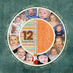 "12 month baby layout summary.... I like this ""clock"" design better than just a 12 circle pics clock layout... it's more unified with better focus on the center."