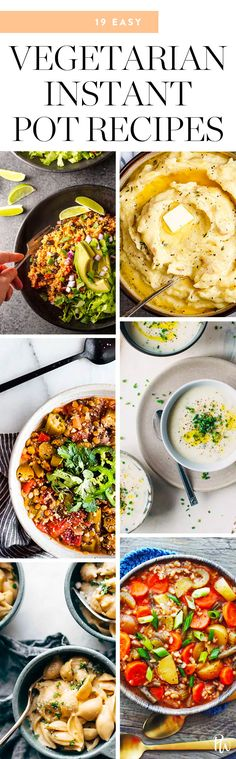 19 Vegetarian Instant Pot Recipes That Are Easy, Fast and Delicious #vegetarianrecipes #instantpot #instantpotrecipes #healthyrecipes #vegetarian