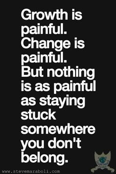 Growth is painful...