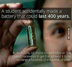 Mya Le Thai, a doctoral candidate at the school, accidentally invented a battery that could last 400 years. Wierd Facts, Wow Facts, Intresting Facts, Wtf Fun Facts, True Facts, Random Facts, Interesting Science Facts, Amazing Science Facts, Interesting Facts About World
