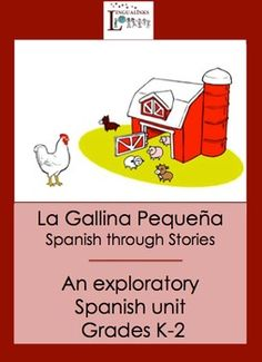 Looking for an exploratory Spanish unit for young children? Teach your Kindergarteners through 2nd graders Spanish as you embark on a journey through make believe in the adapted version of The Little Red Hen. In this 10 lesson unit, the little hen tours the farm each day and asks each of the farm animals for help baking the bread.