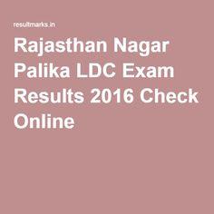 Rajasthan Nagar Palika LDC Exam Results 2016 Check Online