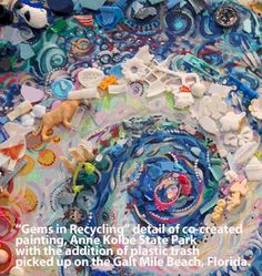 Picks up litter in the Fort Lauderdale area and makes art from it. You can see her work at SusieQintl.com