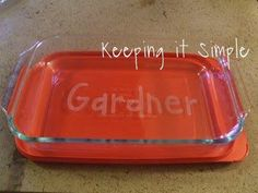 This would be a great wedding, shower or Christmas gift.  DIY etched casserole dish.