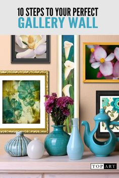 10 Easy things you can do to create your own gallery wall.