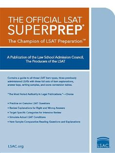Law School Admission Council SuperPrep is our most comprehensive LSAT preparation book. It complete PrepTestsa guide to LSAT logic explanations for every item in all 3 tests (Feb. sample Comparative Reading questions and explanations Lsat Prep, Types Of Education, Nutrition Education, School Admissions, Schools First, Law School, Graduate School, Reading Online, Prepping