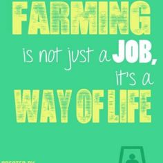 Farming is Life...Could probably say this about being an Agricultural Educator as well =]