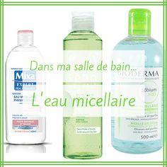 Dans ma salle de bain...l'eau micellaire #eaumicellaire #demaquillant #demaquillage #bioderma #mixa #yvesrocher #micelle