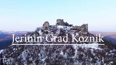 Jerinin Grad Koznik 2018 - YouTube Drones, Monument Valley, Nature, Youtube, Travel, Naturaleza, Viajes, Destinations, Traveling