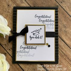 Stampin' Up! Witty-Cisms Graduation Card – Stamp It Up with Jaimie Graduation Cards Handmade, Handmade Birthday Cards, Graduation Gifts, Graduation 2016, Graduation Ideas, Hand Stamped Cards, Fathers Day Cards, Card Kit, Diy Cards